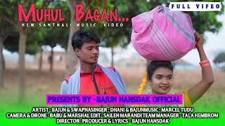 Muhul Bagan..new santhali full videodhani marandi2021