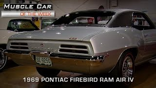 Muscle Car Of The Week Video #146: 1969 Pontiac Firebird Ram Air IV 4-Speed