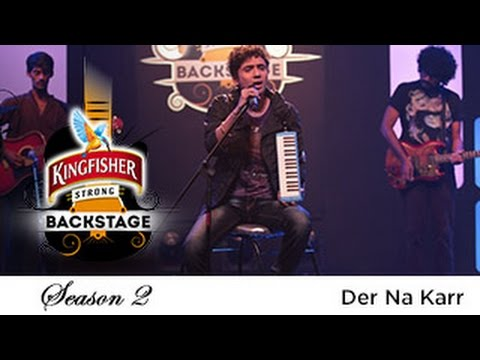 Der Na Karr, Dikshu Sarma - Kingfisher Strong Backstage