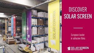 Discover Solar Screen: European leader in adhesive film for windows and furniture