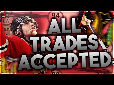 ACCEPTING ALL TRADES WITH THE CHICAGO BLACKHAWKS! (NHL 17 FRANCHISE MODE CHALLENGE)