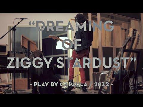 Capsula Playing Ziggy Stadust [Teaser] HD (1080p)