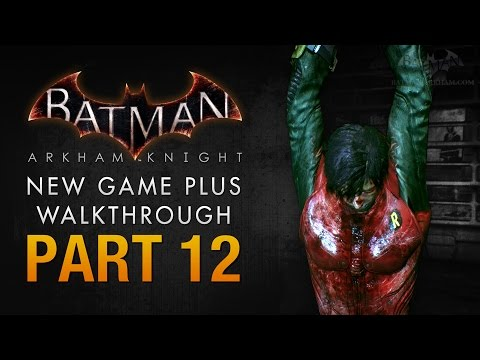 Batman: Arkham Knight Walkthrough - Part 12 - A Death in the Family