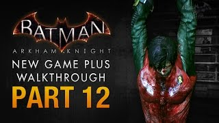 Batman: Arkham Knight Walkthrough - Part 12 - A Death in the Family