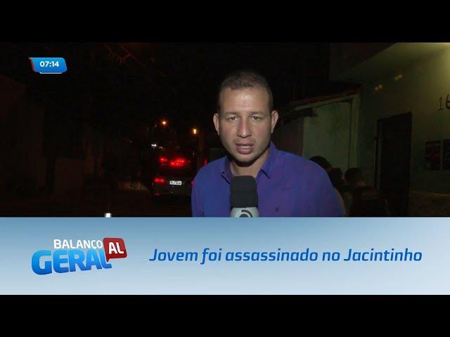 Jovem de 22 anos foi assassinado no bairro do Jacintinho