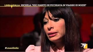 """Linea Gialla - Femminicidio, Michela: """"mio Marito Mi Picchiava In Viaggio Di Nozze""""  04/02/2014"""