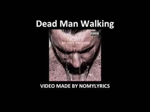 Nomy - Dead man walking (Remastered) / Lyrics
