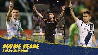 """ROBBIE KEANE GOAL MACHINE"" watch all his MLS goals to date"