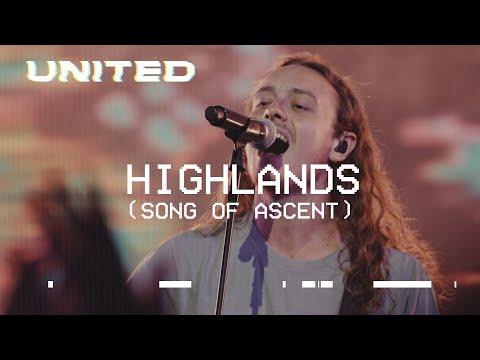 Highlands (Song Of Ascent) [Live] Hillsong UNITED