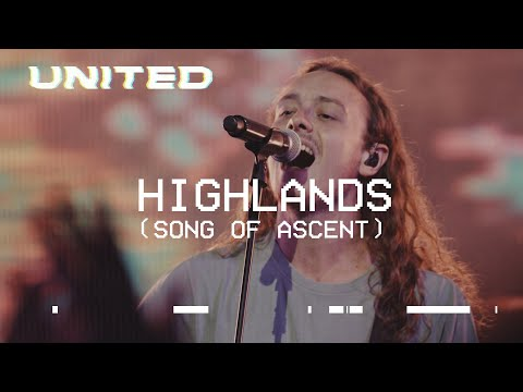 Highlands Song Of Ascent  Hillsong UNITED