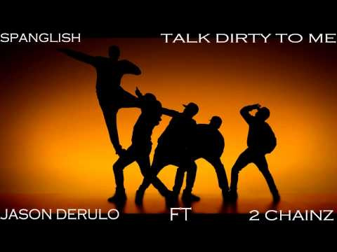 Talk Dirty (Spanglish Version)- Descarga Gratis