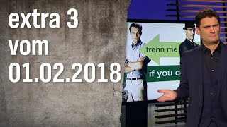 Extra 3 vom 01.02.2018