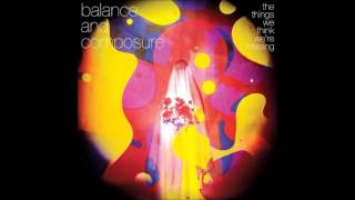 Скачать Balance And Composure The Things We Think We Re Missing HQ Full Album