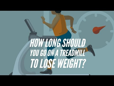 How Long Should You Go On a Treadmill To Lose Weight?
