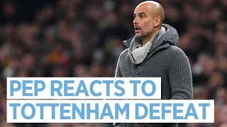 PEP REACTS | Spurs 1-0 City, Champions League QF 1st Leg