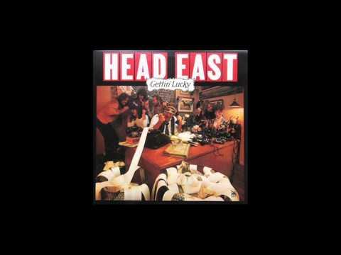HEAD EAST - Gettin' Lucky