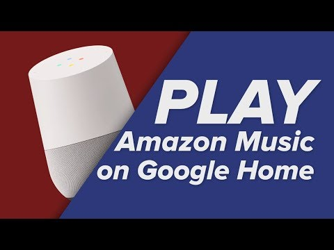 How to Play Amazon Music with your Google Home!