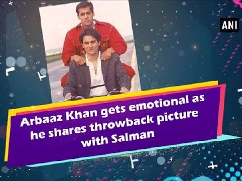 Arbaaz Khan gets emotional as he shares throwback picture with Salman - Bollywood News