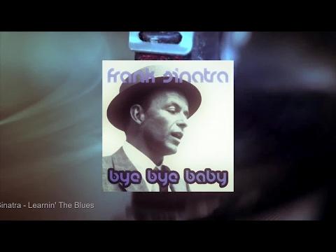 Frank Sinatra - Bye Bye Baby (Full Album)