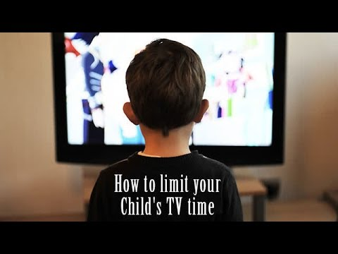 How to limit your Child's TV time