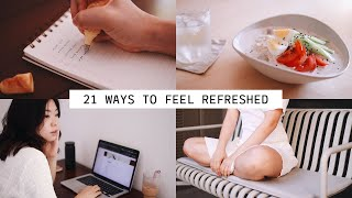 21 WAYS TO GET OUT OF A SLUMP   My Reset Routine