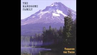 Weightless Again - The Handsome Family
