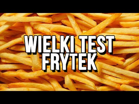 WIELKI TEST FRYTEK (McDonald's vs Burger King vs KFC)