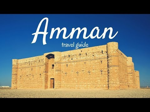 AMMAN Travel Guide, 5 best place in jordan ( amman ) !!