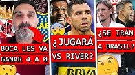 El BRUJO de BOCA que TRABAJA para GANARLE a RIVER+ TEVEZ con PROBLEMAS+ BRASIL busca un DT ARGENTINO