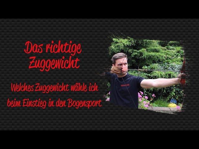 Das richtige Zuggewicht | BogenSportWelt.de