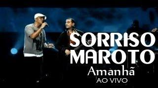 Sorriso Maroto  - Amanhã (ao vivo) thumbnail