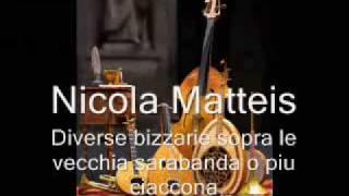 Nicola Matteis (1650-after 1713) - Diverse bizzarie sopra la vecchia sarabanda o pu ciaccona