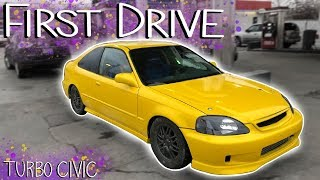 Pt.9 Turbo Honda Civic Build! | FIRST DRIVE with issues!