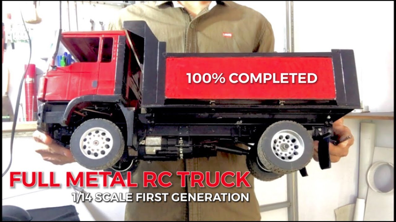 100% COMPLETED HOW TO MAKE RC TRUCK 1/14 SCALE FULL METAL PROJECT RC ACTION CONSTRUCTION HEAVY TRUCK
