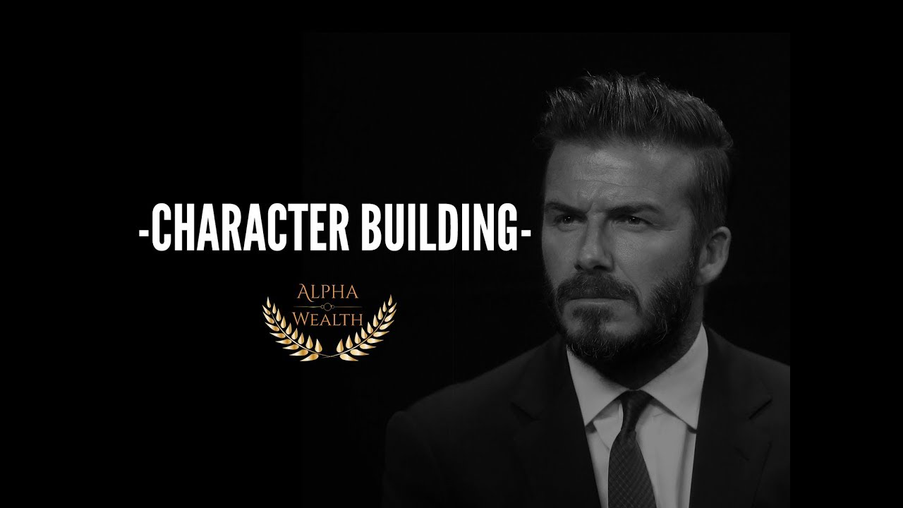 Character Building Motivational Video
