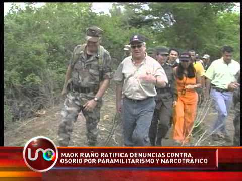 Maok Riaño ratifica denuncias contra Osorio por paramilitarismo y narcotráfico