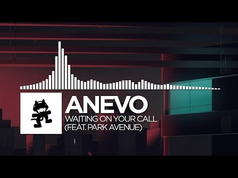 Anevo - Waiting On Your Call (feat. Park Avenue) [Monstercat Release]