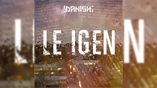 Danish - Le igen (Lyrics) | Officiell