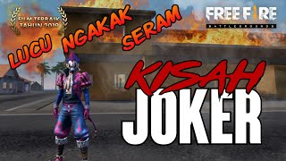 KISAH JOKER FREE FIRE - PARODI FILM THE JOKER VERSI GARENA FF