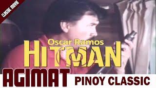 AGIMAT   OSCAR RAMOS - HITMAN   RAMON REVILLA FULL MOVIE (IMPROVED)