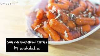Sous Vide Honey Glazed Carrots