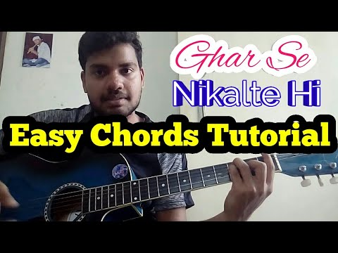 Ghar se Nikalte Hi Guitar Chords (Easy Tutorial)   Shiv\'z Muzic ...