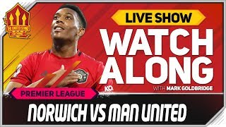 NORWICH vs MANCHESTER UNITED | With Mark Goldbridge LIVE