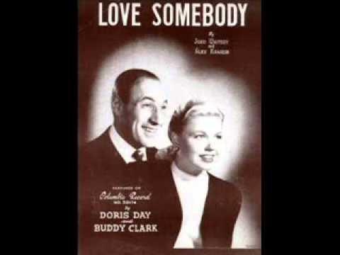 Doris Day & Buddy Clark - Love Somebody 1948