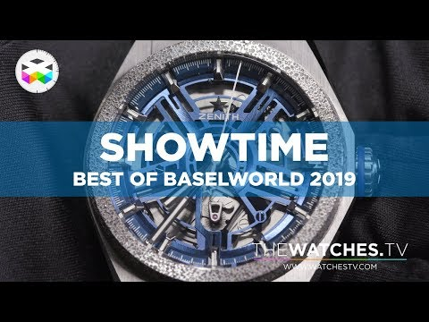 SHOWTIME - Best Of Baselworld 2019