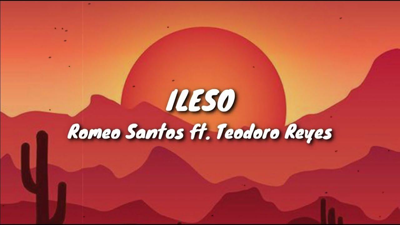 Ileso - Romeo Santos ft. Teodoro Reyes (Lyrics / Letra)