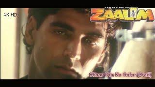 Chaar Din Ka Safar (Sad) || ZAALIM || Akshay Kumar&Madhoo || Full Video Song