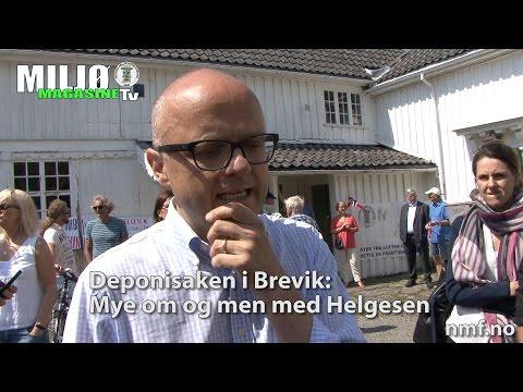 Miljømagasinet TV 31 2016  Deponisaken i Brevik: Mye om og men med Miljøvernminister Helgesen
