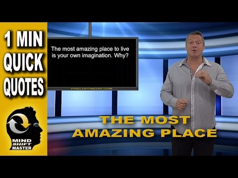 The Most Amazing Place to Live: 1 Minute Quick Quotes with Wolfgang Riebe Mp3