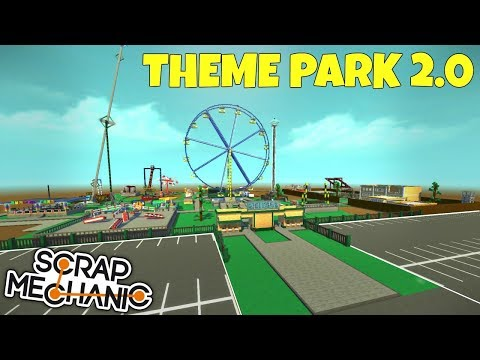 THEME PARK 2.0 + 100K GIVEAWAY! - Scrap Mechanic Update Gameplay (World Download)